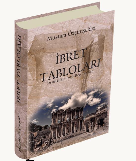 Ibret Tabloları Mustafa özşimşekler Ahıska Yayınevi